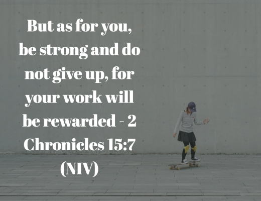 Daily Bible Verse and Devotion 2 Chronicles 15:7
