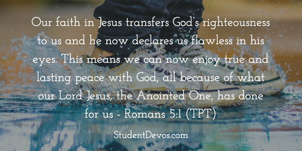 Daily Bible Verse and Devotion On Romans 5:1