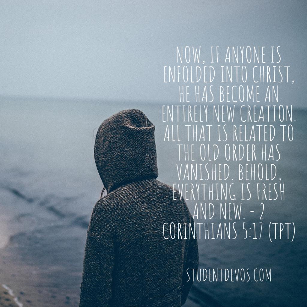 Teen Devotion - 2 Corinthians 5:17