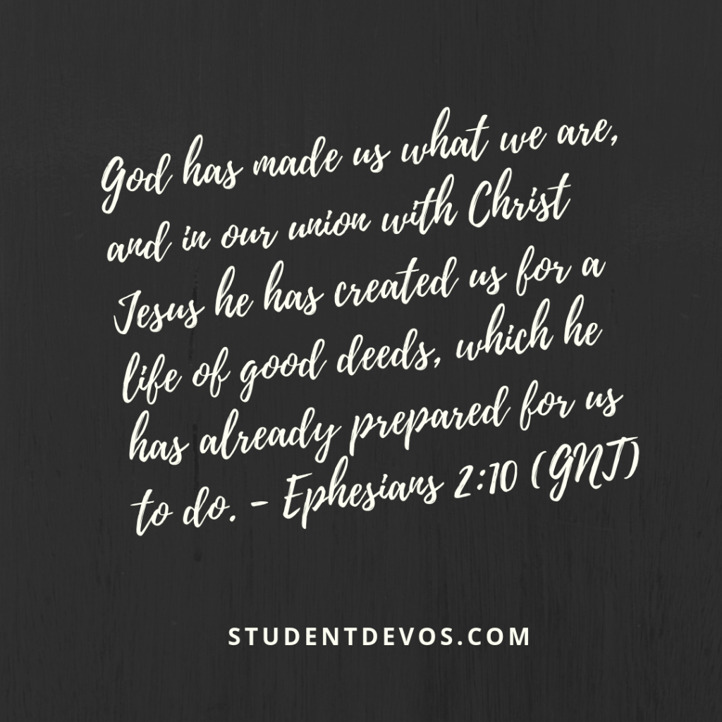 Daily Bible Verse and Devotion - Ephesians 2:10