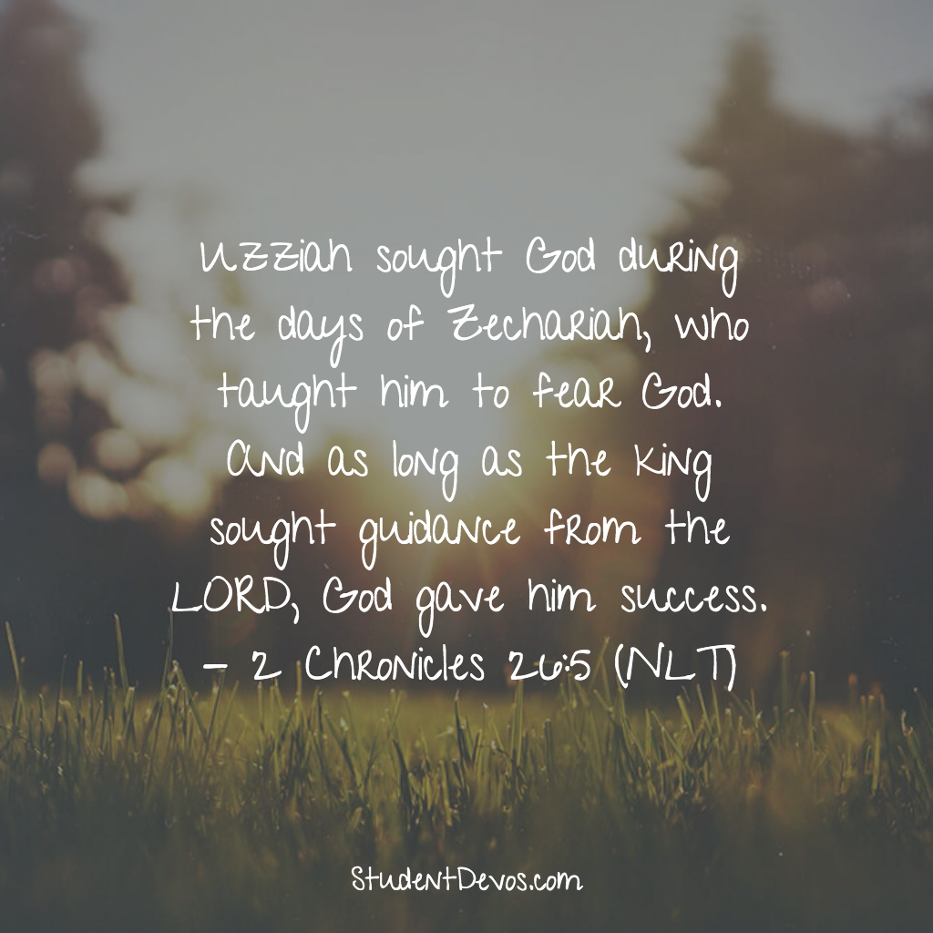Daily Bible Verse and Devotion - 2 Chronicles 26:5 | Student Devos
