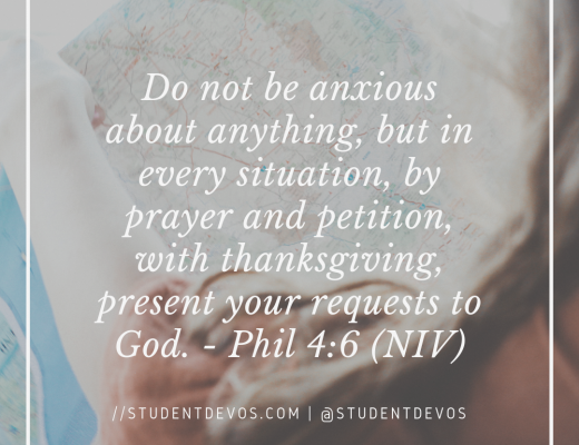 Teen Devotion and Bible Verse on Not Being Anxious