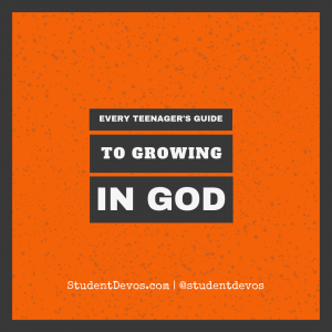 Teen Devotion - Growing in God