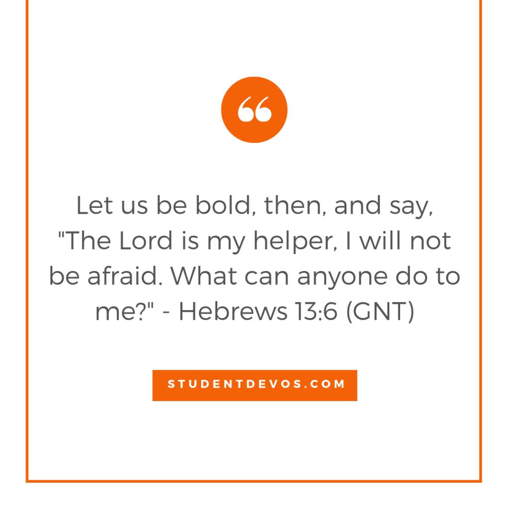 Teen Devotion and Bible Verse Hebrews 13:6