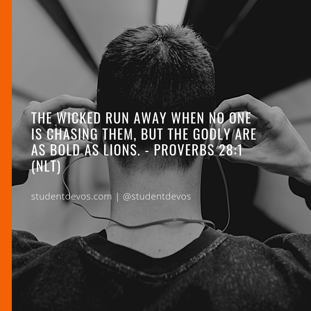 Teen and Youth Devotion on Being Bold Proverbs 28:1