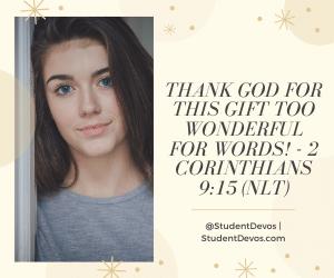Teen Devotion for Christmas 2 Corinthians 9:15