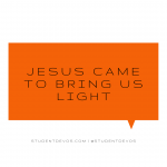 Teen Daily Devotion on Jesus being our light