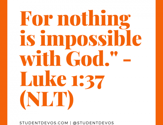 Teen Devotion on things being possible with God