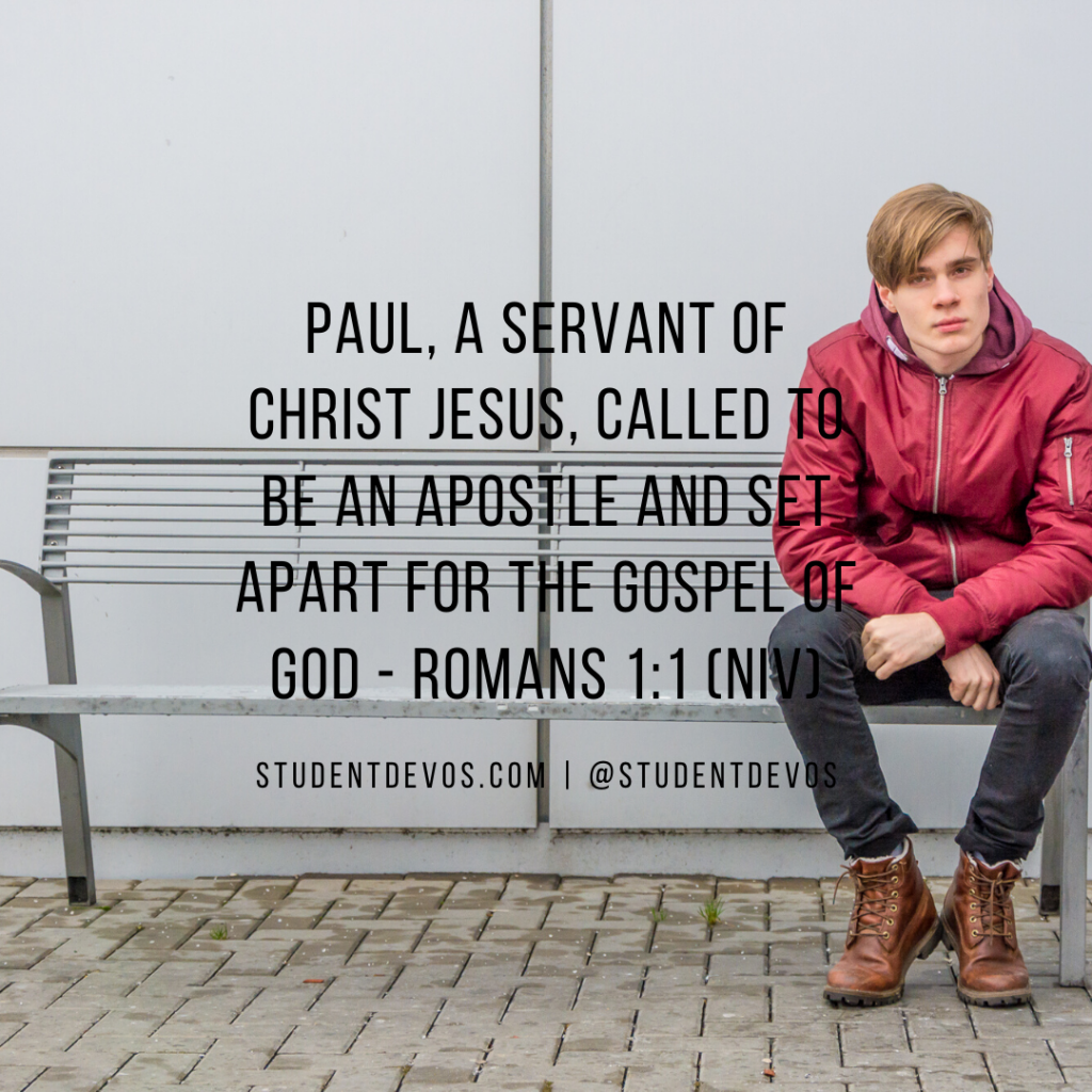 Teen Devotion Daily Bible Verse Romans 1:1