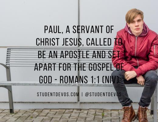 Teen Devotion Daily Bible Verse Romans 1:1