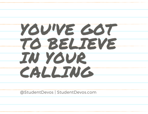 Teen Devotion on believing in your calling