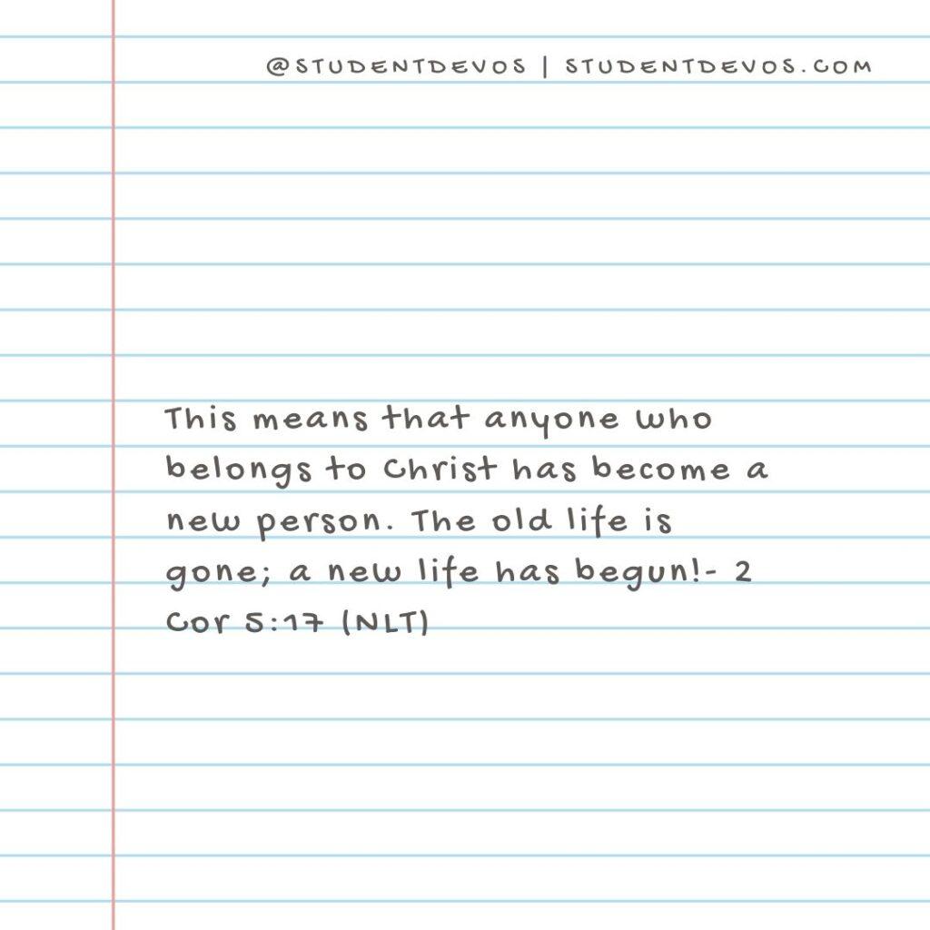 Teen Devotion - 2 cor 5:17