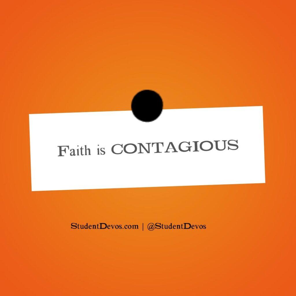 Teen Devotion on Contagious faith