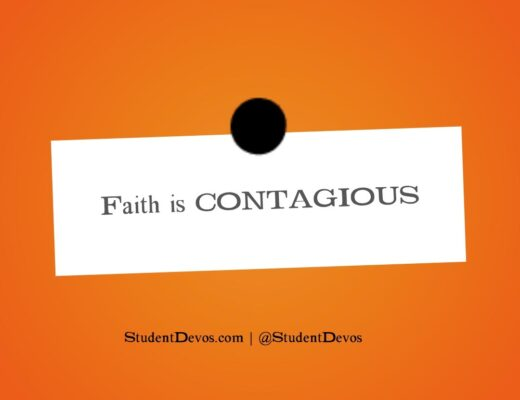 Teen Devotion on Contagious faith