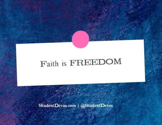 Teen Devotion on Faith and Freedom