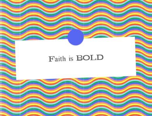 Teen Devotion on Faith Being Bold