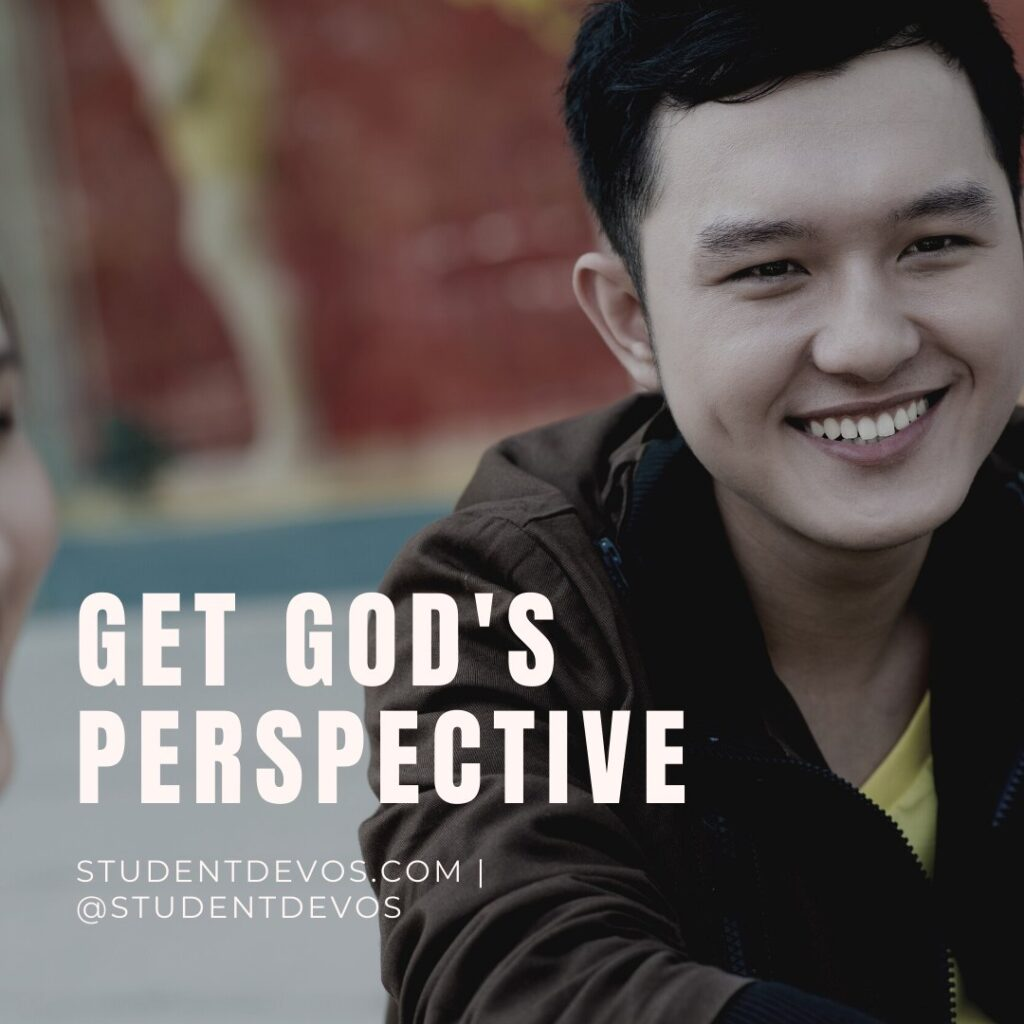 Teen Devotion on Getting God's Perspective