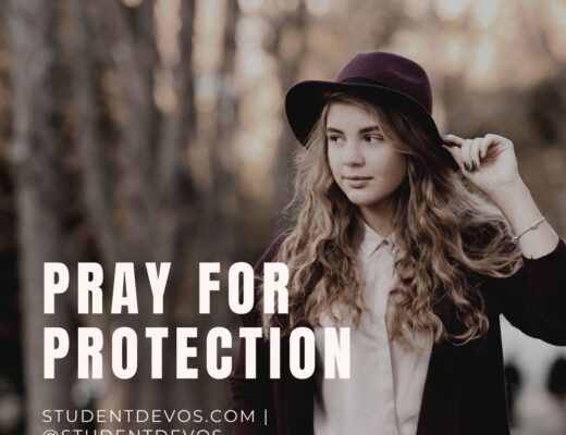 Teen Devotion on Protection