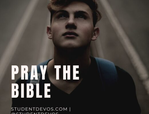 Teen Devotion on praying the Bible