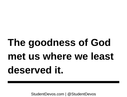 Teen Devotion and Bible Verse on the goodness of God