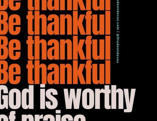 God is worthy of praise
