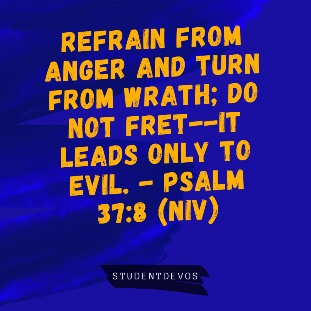 Psalm 37:8 Anger