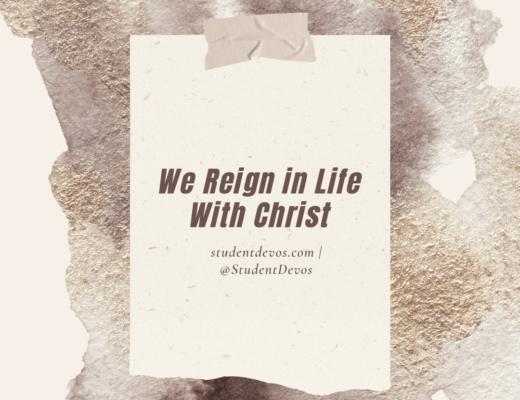 We reign in life with Christ
