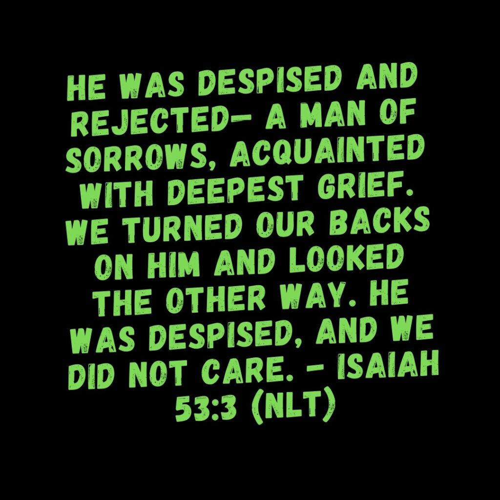 Isaiah 53:3 Bible Verse