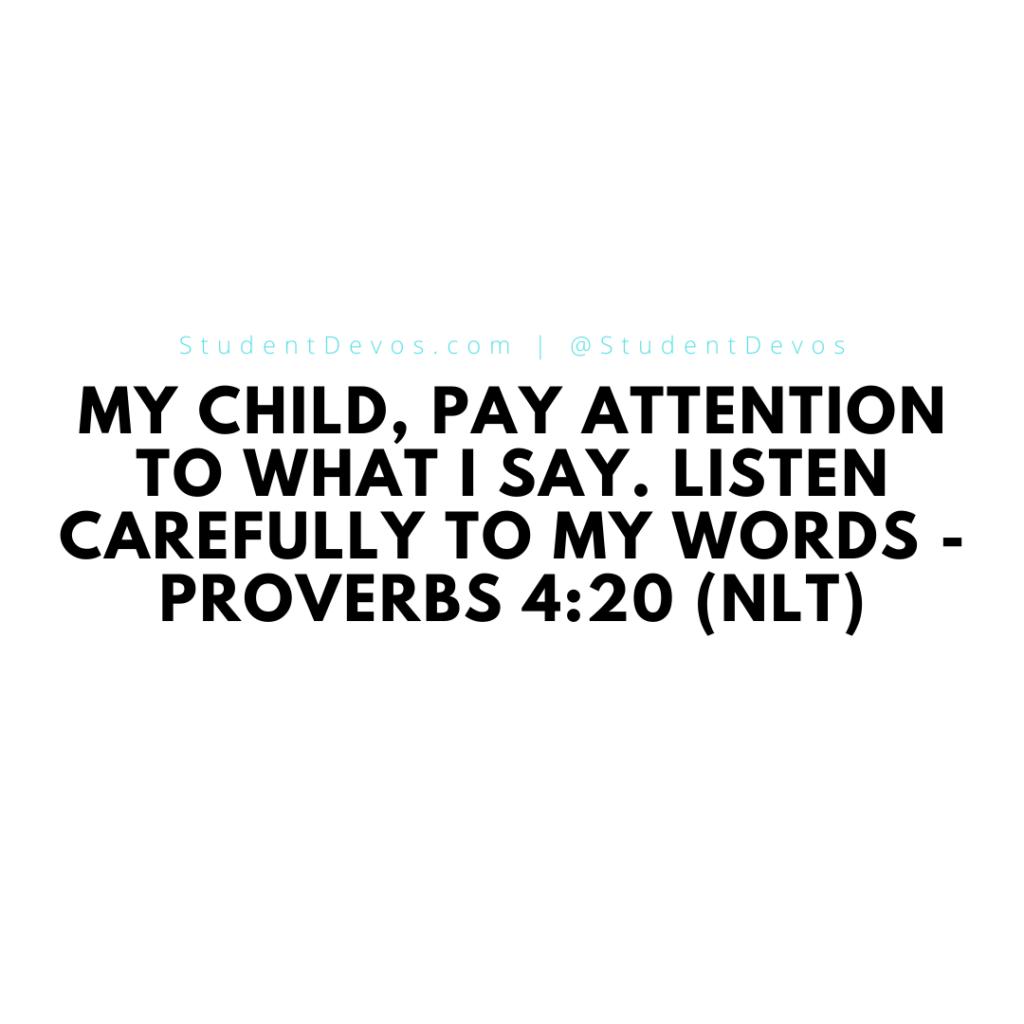 Proverbs 4:20 scripture
