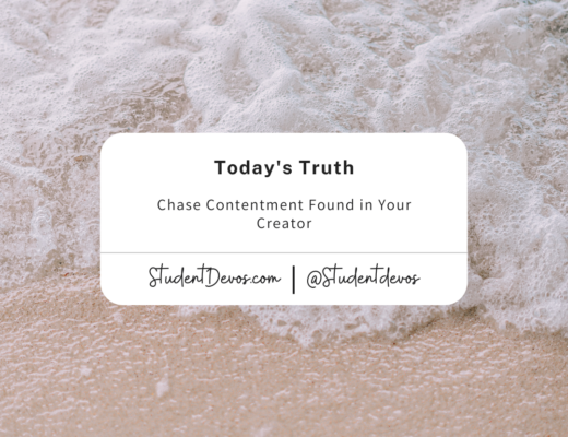 Chase Contentment Found in Your Creator