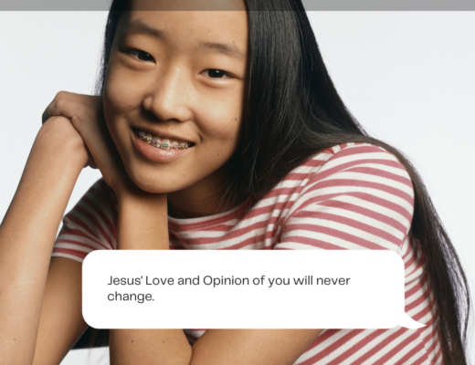Jesus' Love and Opinion of you will never change