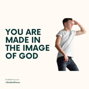 You were made in the image of God