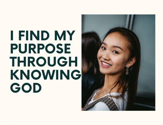 I find my purpose through knowing God