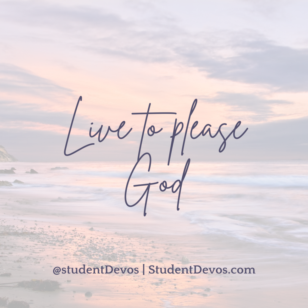 Live to Please God